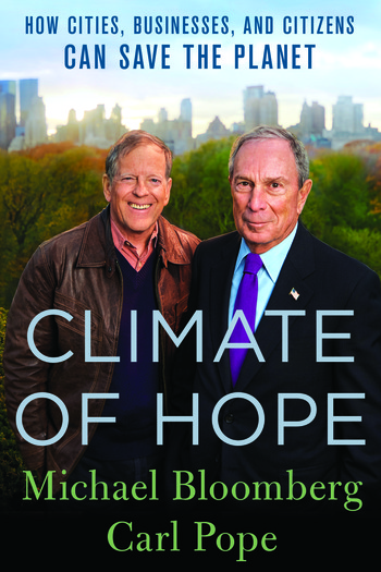 Carl Pope and Michael Bloomberg